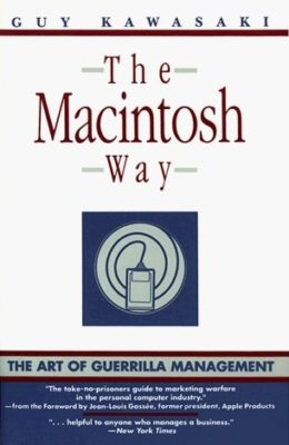 Guy Kawasaki The Macintosh Way